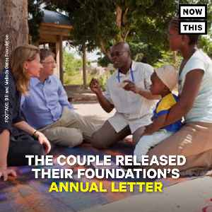 News video: Bill and Melinda Gates Issue Annual Foundation Letter
