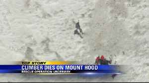 News video: Climber airlifted off Mt. Hood dies