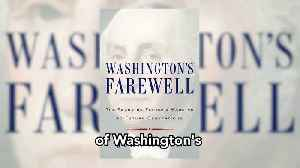 News video: History in Five Recommends: WASHINGTON'S FAREWELL