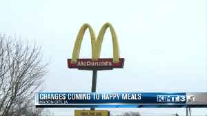 News video: Changes coming to McDonald's Happy Meals