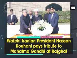 News video: Watch: Iranian President Hassan Rouhani pays tribute to Mahatma Gandhi at Rajghat