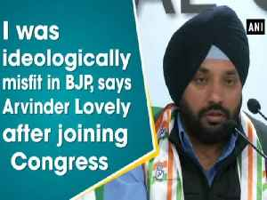 News video: I was ideologically misfit in BJP, says Arvinder Lovely after joining Congress