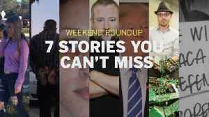 News video: Weekend Roundup: 7 stories you can't miss