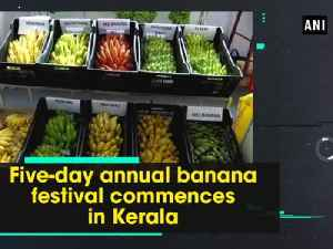 Five-day annual banana festival commences in Kerala [Video]