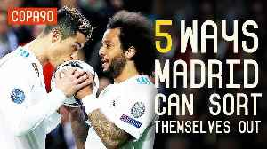 News video: 5 Ways Real Madrid Can Sort Themselves Out