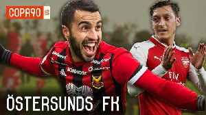 News video: Ostersunds FK | On A Mission To Beat Modern Football, Not Just Arsenal