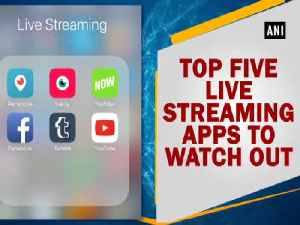 News video: Top five live streaming apps to watch out