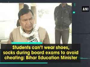 News video: Students can't wear shoes, socks during board exams to avoid cheating: Bihar Education Minister