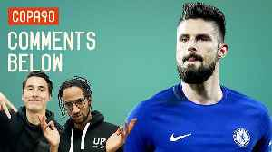 News video: Should Giroud Lead Chelsea Attack vs Barcelona? | Comments Below