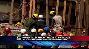 News video: Former Valley Resident Goes Through 2 Destructive Earthquake