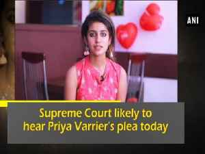 News video: Supreme Court likely to hear Priya Varrier's plea today