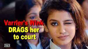 News video: Priya Varrier's Wink DRAGS her to court!