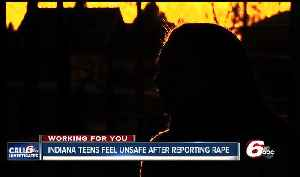 News video: Indiana teens feel unsafe, unprotected after reporting they've been raped
