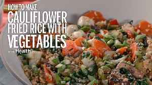 News video: How to Make Cauliflower Fried Rice With Vegetables
