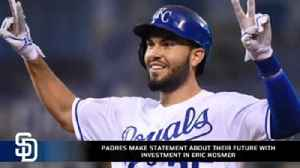 News video: Padres make a statement about their future with signing Eric Hosmer