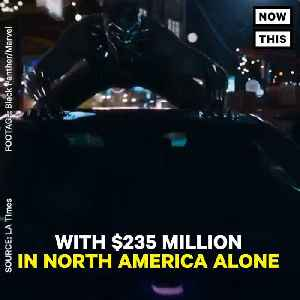 News video: 'Black Panther' Made $387 Million Globally For Opening Weekend