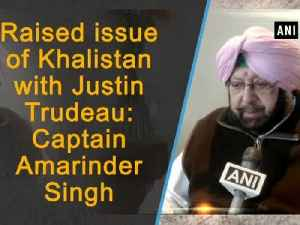 News video: Raised issue of Khalistan with Justin Trudeau: Captain Amarinder Singh