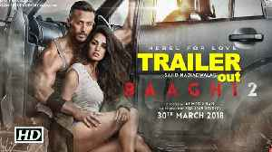 News video: Baaghi 2 TRAILER | Tiger-Disha ready to pack a punch