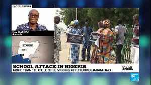 News video: Fears of a new Chibok after more than 100 girls missing after Boko Haram raid
