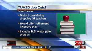 News video: Taft Union High School District to vote on job cuts on Tues.