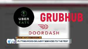 News video: Putting food delivery services to the test