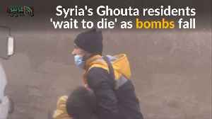"News video: Syria's Ghouta residents ""wait to die"" as bombs fall"