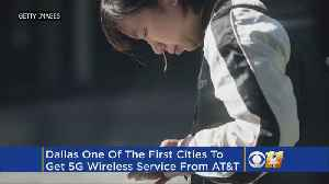 News video: AT&T To Bring 5G To Dallas & Other Cities In 2018