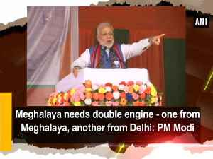News video: Meghalaya needs double engine - one from Meghalaya, another from Delhi: PM Modi