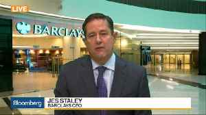 News video: Barclays CEO Staley on Trading, Buyback Plans and Brexit