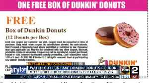 News video: Watch out for fake Dunkin' Donuts coupon