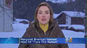 Margaret Brennan To Host 'Face The Nation'