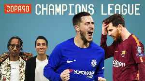 News video: Can Chelsea shock Barcelona at the Nou Camp? | Champions League Show