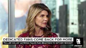"""News video: Lori Loughlin on the Surprising Popularity of """"Fuller House"""""""