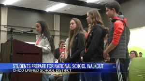 News video: Chico students prepare for national school walkout