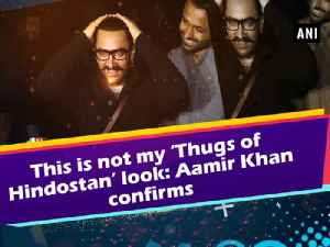 News video: This is not my 'Thugs of Hindostan' look: Aamir Khan confirms