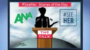 News video: The Talk's #SeeHer Story Of The Day