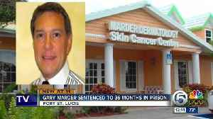 News video: Port St. Lucie dermatologist gets 36 months in prison for health care fraud