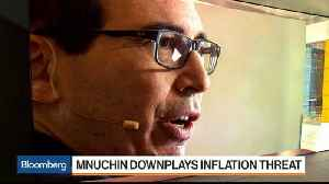 News video: Mnuchin Urges Markets to Shrug Off Worries Over Tax Cuts, Debt