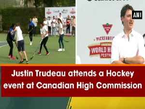 News video: Justin Trudeau attends a Hockey event at Canadian High Commission