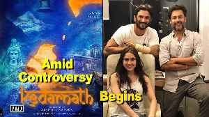 "News video: Amid Controversy | Sushant -Sara's ""Kedarnath"" Begins"