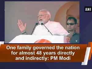News video: One family governed the nation for almost 48 years directly and indirectly: PM Modi