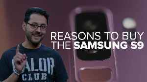 News video: Samsung Galaxy S9: Why you should buy it
