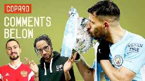 News video: Man City Outclass Arsenal In Wembley Demolition | Comments Below