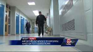 Medford schools to reopen amid safety questions [Video]