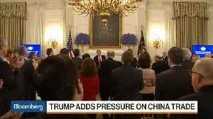 News video: Trump Adds Pressure on China Trade