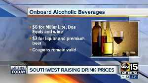 News video: Southwest Airlines raising prices on alcohol