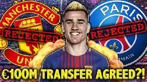 News video: CONFIRMED: Barcelona Agree To Sign Antoine Griezmann For €100m?! | Transfer Talk