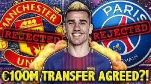 News video: <![CDATA[CONFIRMED: Barcelona Agree To Sign Antoine Griezmann For €100m?! | Transfer Talk