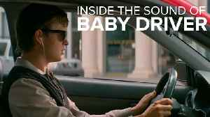 News video: 'Baby Driver' sound editing explained