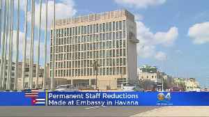 News video: US Embassy In Cuba To Have Reduced Staff Permanently